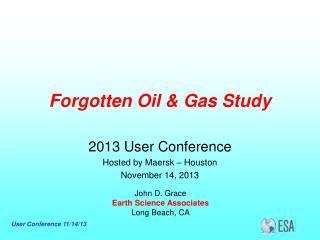 Forgotten Oil & Gas Study