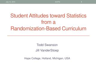 Student Attitudes toward Statistics from a  Randomization-Based Curriculum