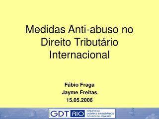 Medidas Anti-abuso no Direito Tributário Internacional