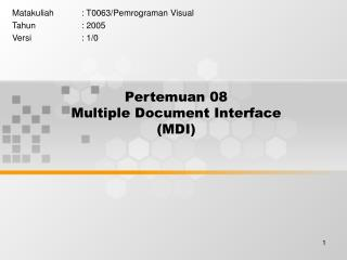 Pertemuan 08 Multiple Document Interface (MDI)