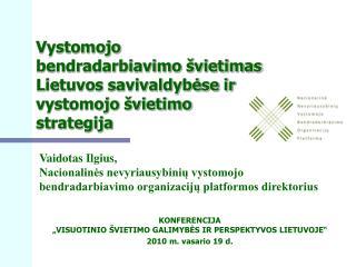 Vystomojo bendradarbiavimo švietimas Lietuvos savivaldybėse ir vystomojo švietimo strategija