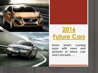 2016 Future Cars