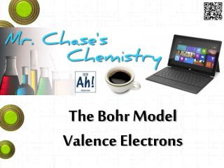 The Bohr Model Valence Electrons