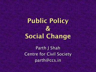 Public Policy  &  Social Change