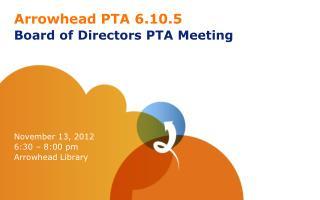 Arrowhead PTA 6.10.5 Board of Directors PTA Meeting
