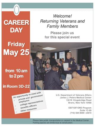 CAREER DAY Friday  May 25 from  10 am  to 2 pm in  Room 3D-22