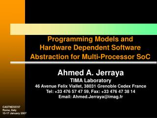 Programming Models and       Hardware Dependent Software Abstraction for Multi-Processor SoC