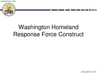 Washington Homeland Response Force Construct