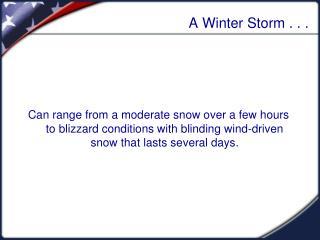 A Winter Storm . . .