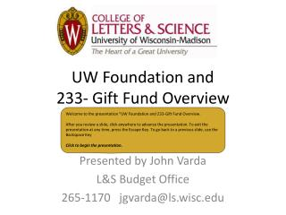 UW Foundation and  233- Gift Fund Overview