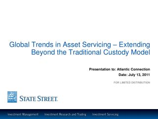 Global Trends in Asset Servicing – Extending Beyond the Traditional Custody Model