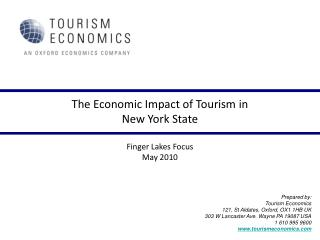 The Economic Impact of Tourism in   New York State  Finger Lakes Focus May 2010