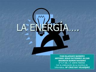 LA ENERGÍA….