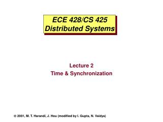 ECE 428/CS 425 Distributed Systems