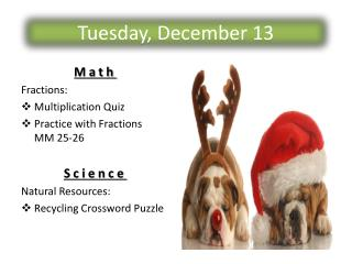 Tuesday, December 13