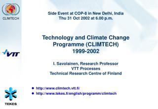climtech.vtt.fi/ tekes.fi/english/programm/climtech