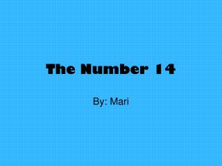 The Number 14