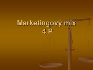 Marketingov  mix   4 P