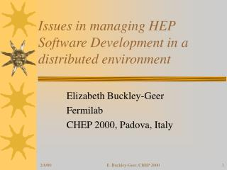 Issues in managing HEP Software Development in a distributed environment