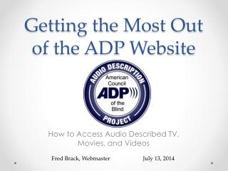 Getting the Most Out of the ADP Website