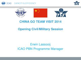 CHINA GO TEAM VISIT 2014 Opening Civil/Military Session