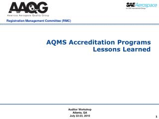 AQMS Accreditation Programs Lessons Learned