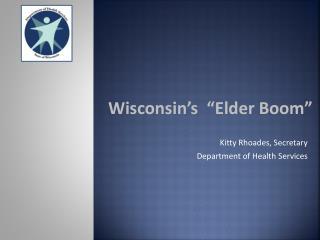 """Wisconsin's  """"Elder Boom"""""""