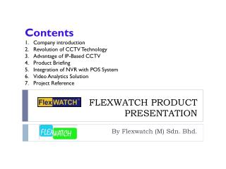 FLEXWATCH PRODUCT PRESENTATION