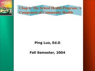 Ping Luo, Ed.D  Fall Semester, 2004