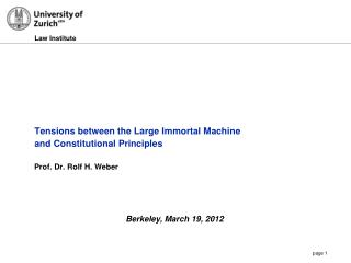 Tensions between the Large Immortal Machine  and Constitutional Principles