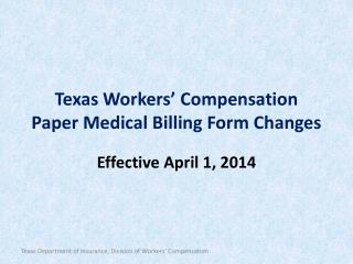 Texas Workers' Compensation Paper Medical Billing Form Changes
