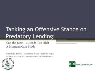 Tanking an Offensive Stance on Predatory Lending: