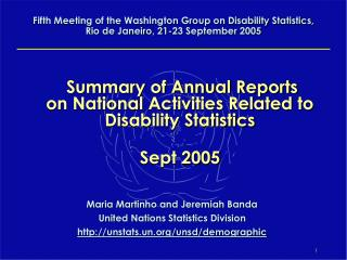 Summary of Annual Reports  on National Activities Related to Disability Statistics Sept 2005