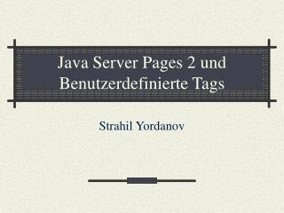 Java Server Pages 2 und Benutzerdefinierte Tags
