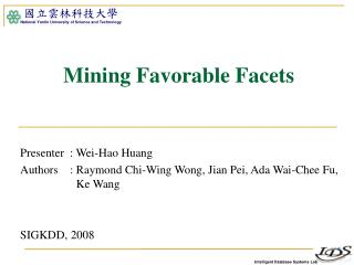 Mining Favorable Facets