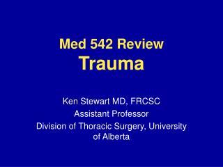 Med 542 Review Trauma