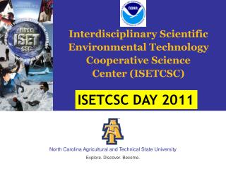 Interdisciplinary Scientific  Environmental Technology  Cooperative Science  Center (ISETCSC)