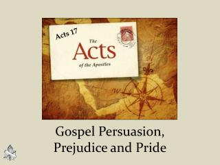 Gospel Persuasion,      Prejudice and Pride