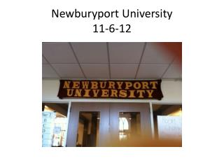 Newburyport University 11-6-12