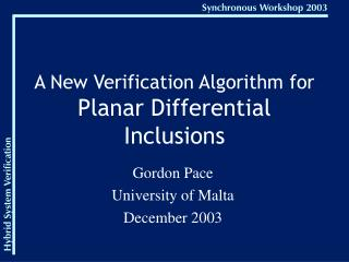 A New Verification Algorithm for Planar Differential Inclusions
