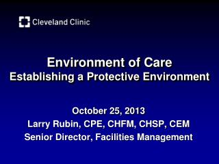 Environment of Care Establishing a Protective Environment