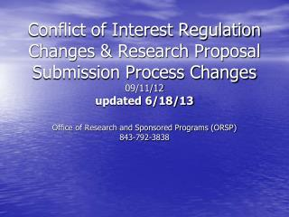 Office of Research and Sponsored Programs (ORSP) 843-792-3838
