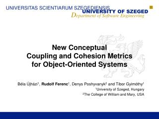 New Conceptual Coupling and Cohesion Metrics for Object-Oriented Systems