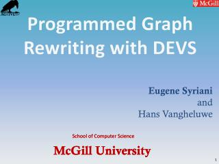 Programmed Graph Rewriting with DEVS
