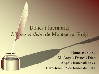 Dones i literatura:  L�hora violeta , de Montserrat Roig