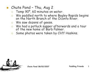 Chute Pond – Thu, Aug 2  Temp 90º, 60 minutes on water.