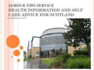 24-HOUR  NHS  SERVICE  SCOTLAND   AN OVERVIEW