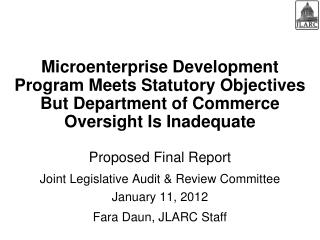Proposed Final Report  Joint Legislative Audit & Review Committee January 11, 2012