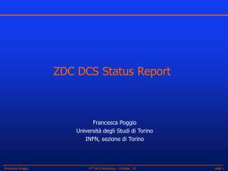 ZDC DCS Status Report