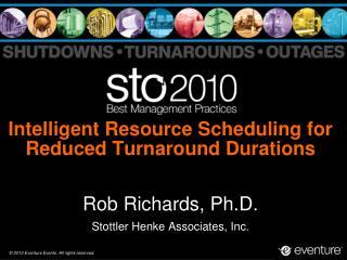Intelligent Resource Scheduling for Reduced Turnaround Durations